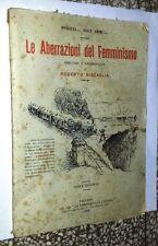 03941 R. Biscaglia  Le aberrazioni del femminismo Ed La commerciale Palermo 1919