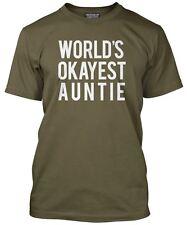 Del mundo Okayest Tía Regalo Cumpleaños regalo Mujer camiseta Fit suelta