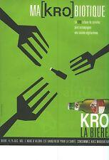 PUBLICITE  1997   KRONENBOURG  bière  MA  KRO BIOTIQUE