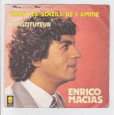 Enrico MACIAS Vinyl 45T TOUS LES SOLEILS DE L'AMITIE - INSTITUTEUR -TREMA 410177