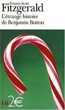 LIVRE NEUF Gallimard Folio F S Fitzgerald L'étrange histoire de Benjamin Button