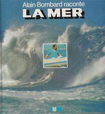 """La Mer """" Alain Bombard """" ( No 1702 )"""
