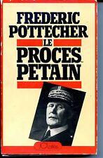 LE PROCES PETAIN - Frédéric Pottecher 1980 - Guerre 39-45