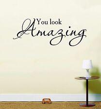 You look amazing Wall Art Sticker inspirational quote LSWA7113