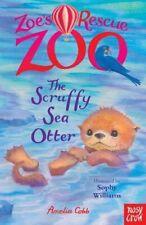 Zoe's Rescue Zoo: The Scruffy Sea Otter by Cobb, Amelia Book The Cheap Fast Free