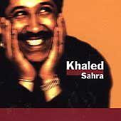 Khaled : Sahra CD