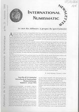 * International Numismatic Newsletter N°23, Automne 1993