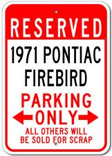 1971 71 PONTIAC FIREBIRD Parking Sign