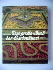 Das große Buch der Gartenkunst 1980 Praxis Theorie Geschichte Garten