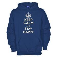 Felpa KG63 Stay happy Keep Calm and Stay Happy Ironic T-shirt Felpa cappuccio