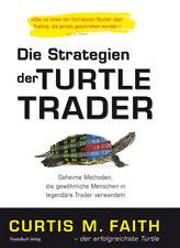 Die Strategien der Turtle Trader - Curtis M. Faith -  9783898795968