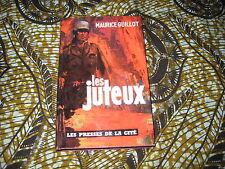 LEGION/Maurice GUILLOT: les juteux
