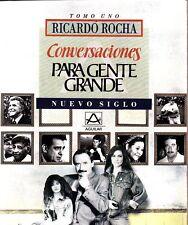 Ricardo Rocha Conversaciones Para Gente Grande Mexico