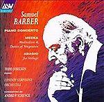 Samuel Barber: Piano Concerto / Medea: Meditation & Dance of Vengeance / Adagio