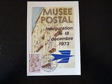 FRANCE PREMIER JOUR FDC YVERT 1782  MUSEE POSTAL  0,50F   PARIS   1973