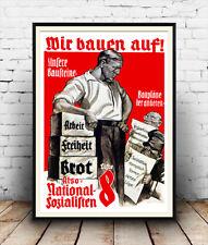 Mir Bauen auf (We build on) , Vintage German advertising  , Poster reproduction.