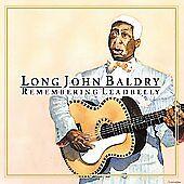Long John Baldry - Remembering Leadbelly (2002),rare cd album,18 TRACK CANADA