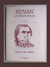 Jean-Baptiste Henry RENAN LE TRÉGORROIS Choix de textes 1988 TRÉGOR Tréguier TBE
