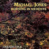 Morning in Medonte by Michael Jones (New Age) (CD, Mar-1992, Narada) Like New!