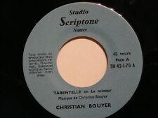CHRISTIAN BOUYER Tarentelle en la mineur SN 45 1 70 AUTOPRODUIT
