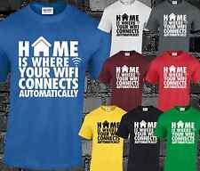 El hogar es donde tu Wifi Para Hombre T Shirt Funny Gamer Top Broma Geek Nerd Regalo Presente