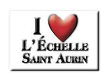 MAGNETS FRANCE - FRANCHE COMTÉ AIMANT I LOVE L' ÉCHELLE SAINT AURIN  (SOMME)