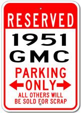1951 51 GMC  Parking Sign
