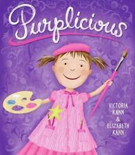 Purplicious (pinkalicious): By Elizabeth Kann, Victoria Kann