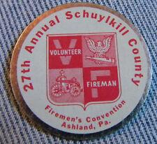 METAL TOKEN 27th ANNUAL SCHUYLKILL COUNTY FIREMAN'S CONVENTION ASHLAND PA. 1981