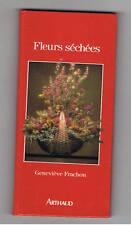 FLEURS SECHEES GENEVIEVE FRACHON  ARTHAUD 1961