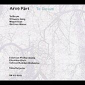 Arvo Part: Te Deum, New Music