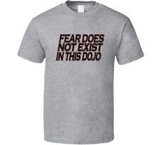 Fear Does Not Exist In This Dojo T-Shirt Karate Judo Jui Jitsu MMA T Shirt