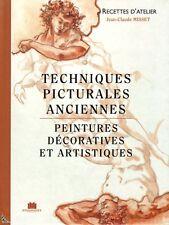 Techniques picturales anciennes, Recettes d'atelier