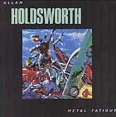 Allan Holdsworth, Metal Fatigue, Excellent