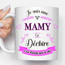 """Mug, Tasse Personnalisable """"Je suis une MAMIE (MAMY) qui Déchire"""" + Prénom"""