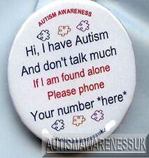 Autismus Button Anstecker, Ich habe Autismus, nicht viel, wenn sich allein, bitte Telefon