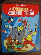 WALT DISNEY IL CIRCO DELLA GRANDE TRIBU' MONDADORI 1976