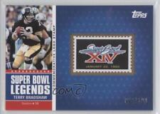 2011 Topps Super Bowl Legends Commemorative Logo Stamps #SBLS-XIV Terry Bradshaw