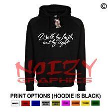 Walk By Faith Not By Sight #1 Christian Hoodie Black Sweatshirt Jesus Religious