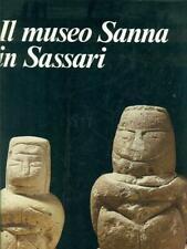 IL MUSEO SANNA IN SASSARI  AA.VV BANCO DI SARDEGNA 1986