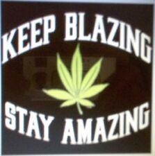 "T-Shirts - Keep Blazing Stay Amazing (A9410E) 9""x12.75"""