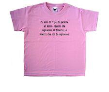 Ci sono 10 tipi di persone al mo Maglietta Bambino Rosa