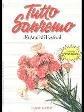 TUTTO SANREMO 36 ANNI DI FESTIVAL  RUBBOLI - RUGGERI FABBRI EDITORI 1987