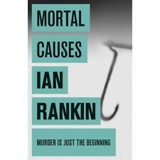 IAN RANKIN _____MORTAL CAUSES_____BRAND NEW