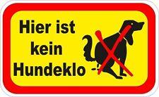 HIER IST KEIN HUNDEKLO Aufkleber 100x62mm Verbotszeichen Warnschild 10766