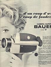PUBLICITE 1966  BAUER  caméra super 8