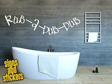 Bathroom wall sticker decal rub a dub dub duck quote funny art