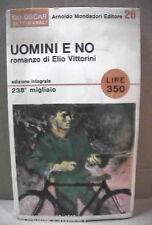 UOMINI E NO Elio Vittorini Mondadori Oscar settimanali 26 Resistenza Narrativa