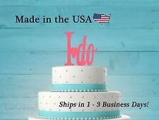 I do, Wedding Cake Topper, Bridal Shower, Wedding Shower, Mr and Mrs, LT1019