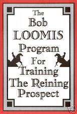 Bob Loomis Program-Training/Reining Prospect-Horse DVD / NEW PRICING!!